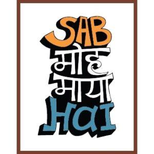 sab moh maya hai poster online india
