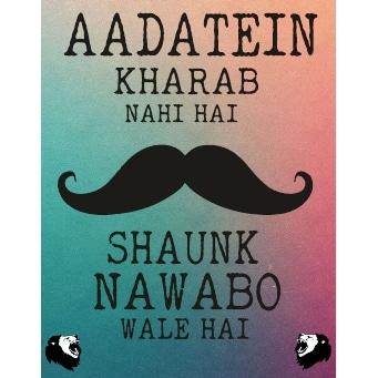 adtein kharab nahi shaunk nawabo wale hain poster online india