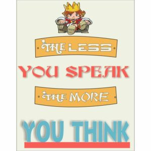 the less you speak the more you think wall posters online india