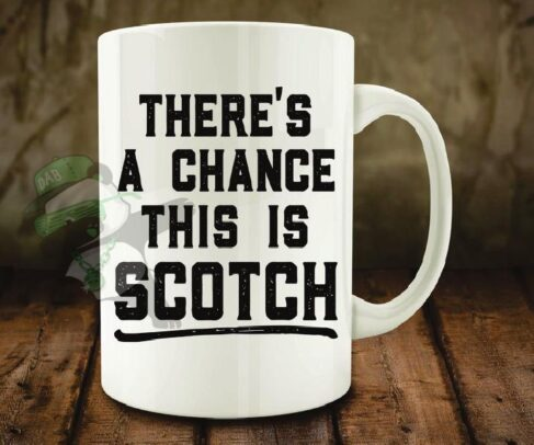 There's a chance this is Scotch