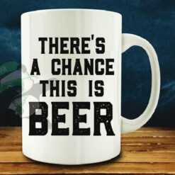 There's a chance-This is Beer