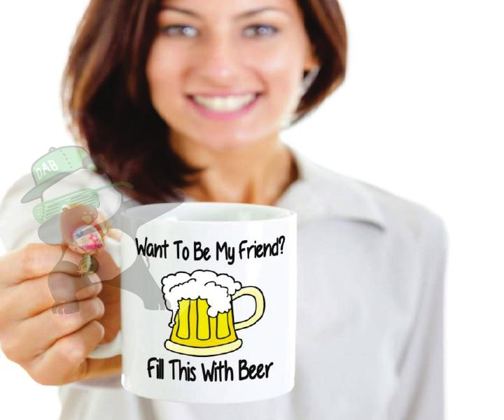 Want to be my friend? Fill this with beer