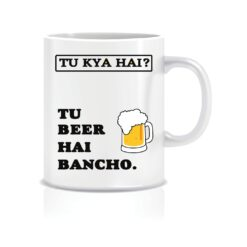 tu beer hai bhencho tvf pitchers mug