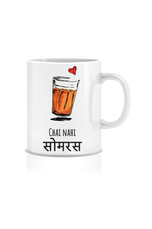 Chai Nahi Somras-Mugs For Tea Lovers