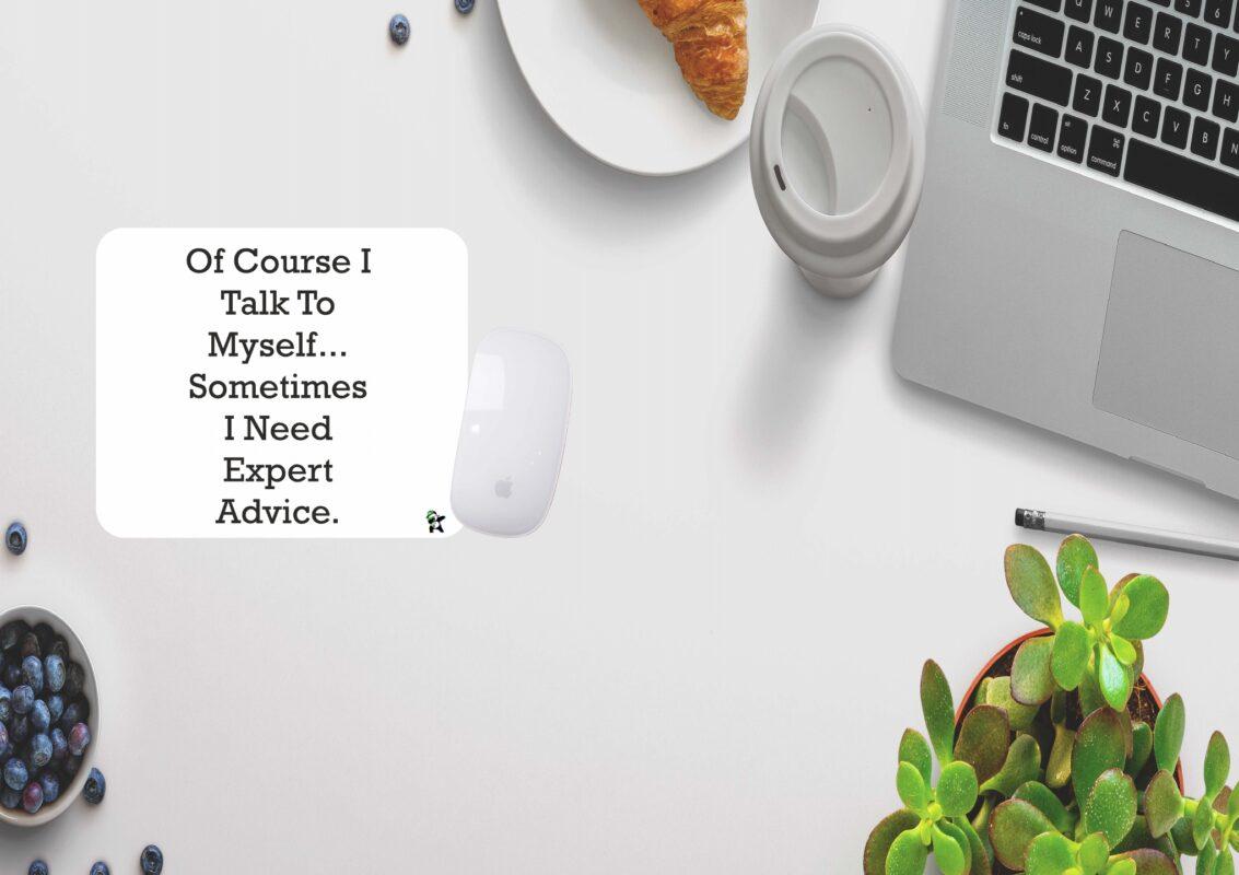 Expert Advice.