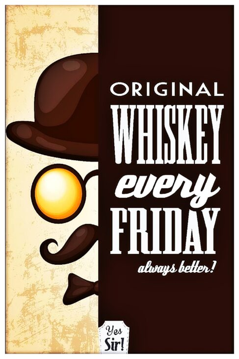 original whiskey every friday