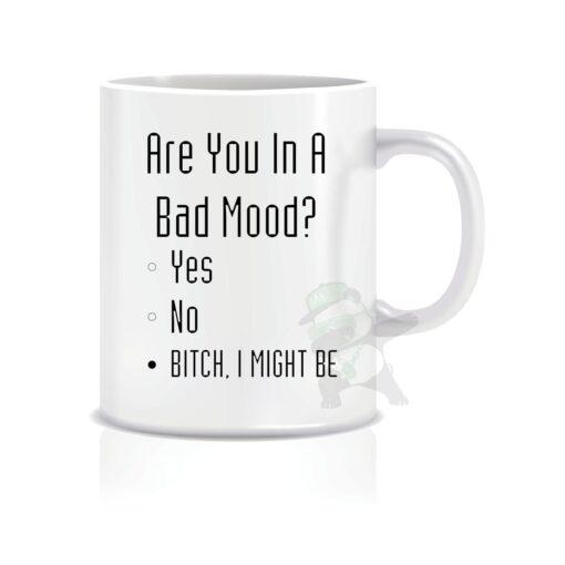 Bad Mood? Might be