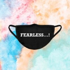 Fearless..!